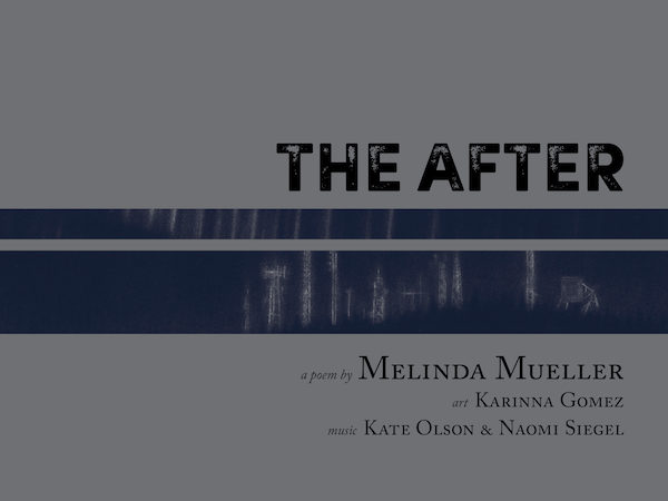 The After Melinda Mueller Karinna Gomez Naomi Siegel Kate Olson