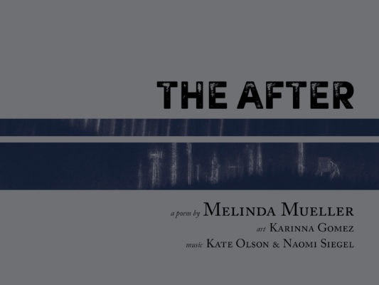 The After Melinda Mueller Karinna Gomez Syrinx Effect Seattle Poetry