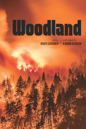 Woodland Poetry Cover Knox Gardner Aaron Otheim